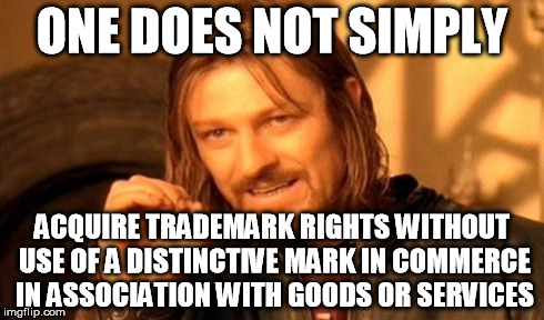 one does not simply acquire trademark rights